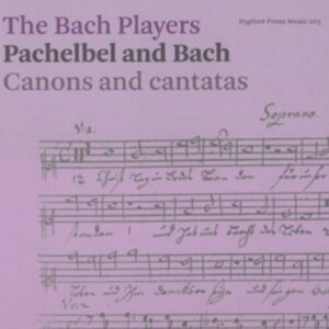 Bach / Pachelbel: Canons And Cantatas - Bach Players