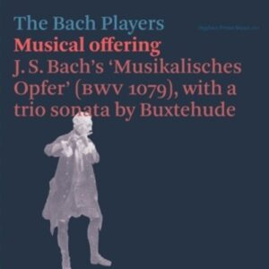 Buxtehude / Bach: Musical Offering - The Bach Players