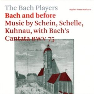 Bach And Before - The Bach Players