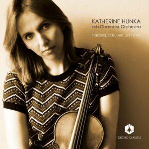 Piazzolla / Schnittke / Schubert - Katherine Hunka
