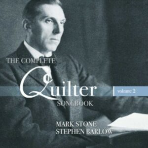 Quilter: The Complete Quilter Songbook Volume 2 - Stone, Mark / Barlow, Stephen