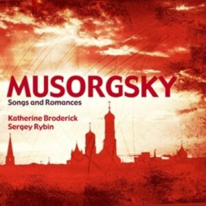 Mussorgsky: Songs And Romances - Broderick