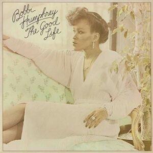 Good Life - Bobbi Humphrey