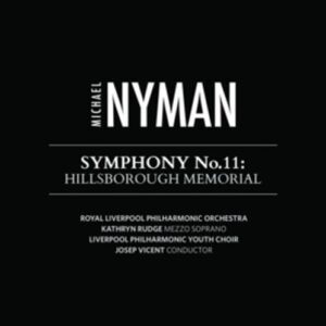 Nyman: Symphony No. 11 - Hillsborough Memorial