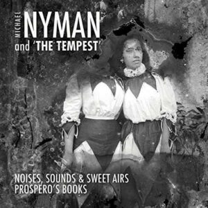 And The Tempest - Michael Nyman