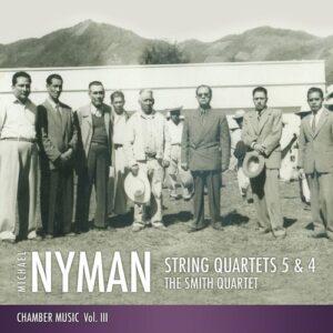 Michael Nyman: Quartet No.5 & No.4 - The Smyth Quartet
