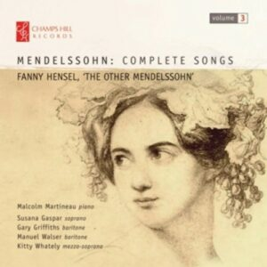 Fanny Mendelssohn-Hensel: Complete Songs Vol. 3