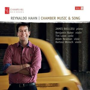 Hahn: Chamber Music & Song (Vol. 1) - James Baillieu
