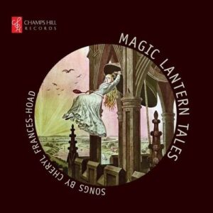 Frances-Hoad: Magic Lantern Tales - Sophie Daneman
