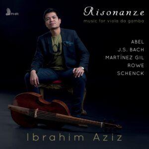 Risonanze, Music For Viola Da Gamba - Ibrahim Aziz