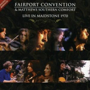 Live At The Maidstone Castle 1970 - Fairport Convention