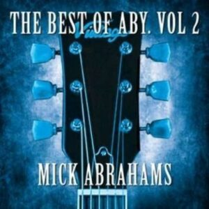 Best Of Aby Vol 2 - Mick Abrahams