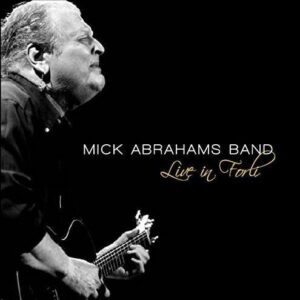Live In Forli - Mick Abrahams Band