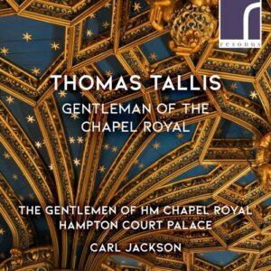 Tallis: Choral Works - The Gentlemen of HM Chapel Royal