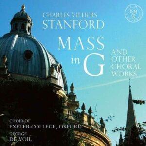 Stanford : Messe en sol et autres œuvres chorales. De Voil.