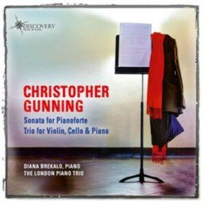 Gunning: Sonata For Pianoforte - Trio For Violin, Cello & Piano - Brekalo