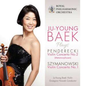 Penderecki: Violin Concerto No.2 / Szymanowski: Violin Concerto No.1 - Ju-Young Baek