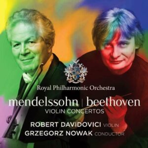 Mendelssohn, Felix / Beethoven, Ludwig: Mendelssohn / Beethoven: Violin Conce