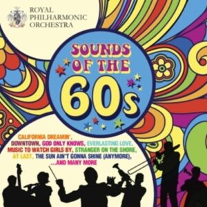 Sounds Of The 60S - Royal Philharmonic Orchestra