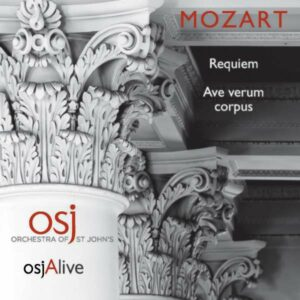 Mozart: Mozart Requiem And Ave Verum Corpus - Orchestra Of St John's