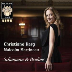 Johannes Brahms / Robert Schumann: Lieder - Christiane Karg