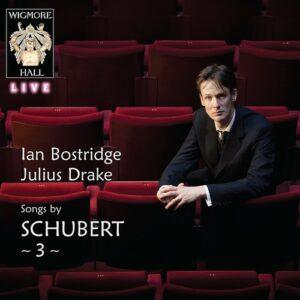 Songs Of Schubert Vol.3 - Ian Bostridge