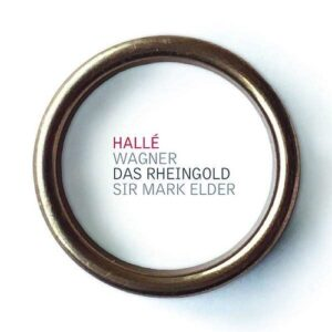 Wagner: Das Rheingold - Mark Elder