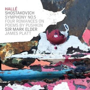 Shostakovich: Symphony No.5, Four Romances on Poems by Pushkin - Mark Elder