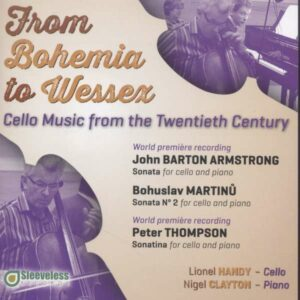 Martinu / Armstrong / Thompson: From Bohemia To Wessex: Cello Music From The 20Th Century - Handy