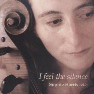 Harris: I Feel The Silence - Harris, Sophie