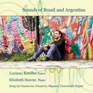 Ginastera / Guastavino / Mignone / Guanieri / Ripper: Sounds Of Argentina And Brazil - Botelho, Luciano / Marcus, Elizabeth