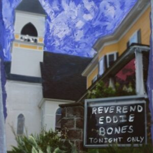 The Reverend Eddie Bones - Cooper-Moore & Mad King Edmund