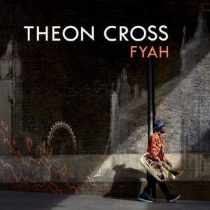 Fyah (Vinyl) - Theon Cross