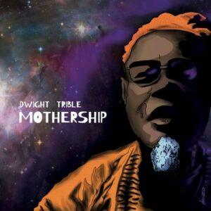 Mothership (Vinyl) - Dwight Trible
