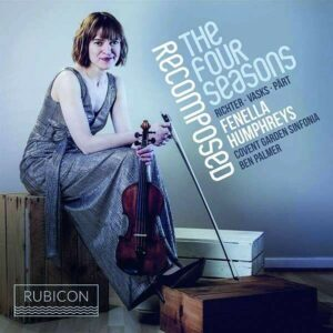 Recomposed, The Four Seasons - Fenella Humphreys
