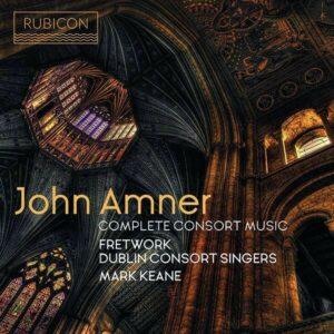 John Amner: Complete Consort Music - Ensemble Fretwork
