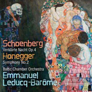 Schoenberg: Verklärte Nacht / Honegger: Symphony No. 2 - Baltic Chamber Orchestra