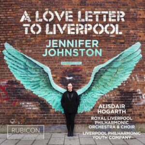 A Love Letter To Liverpool - Jennifer Johnston