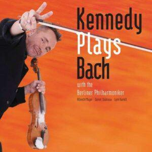 Kennedy Plays Bach - Nigel Kennedy