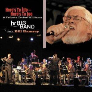 Here's To Life, Here's To Joe - hr Bigband