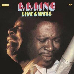 Live & Well (Vinyl) - B.B. King