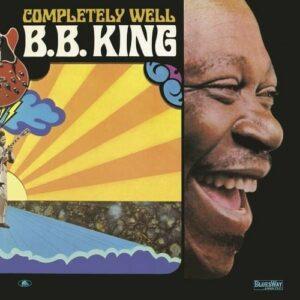Completely Well (Vinyl) - B.B. King