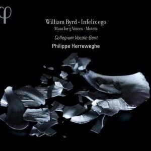 William Byrd: Infelix Ego : Mass For 5 Voices - Collegium Vocale Gent - Herreweghe