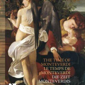 The Time Of Monteverdi