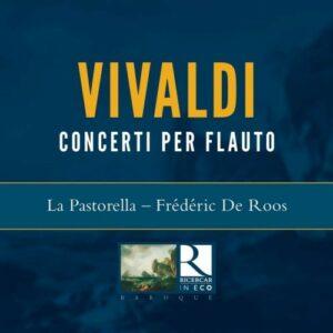 Antonio Vivaldi: Concerto Per Flauto Op.10 - Frédéric De Roos