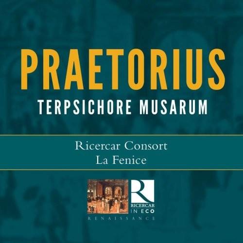 Michael Praetorius: Terpsichore Musarum - Ricercar Consort