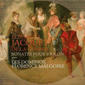 Elisabeth Jacquet De La Guerre: Sonates Pour Violon - Florence Malgoire