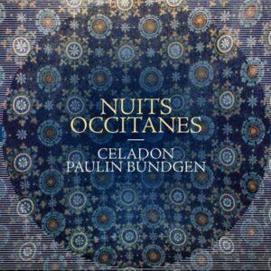 Nuits Occitanes -  Ensemble Celadon