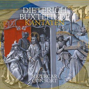 Dietrich Buxtehude: Kantaten - Ricercar Consort