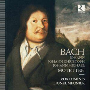 Johann / Bach, Johann Christoph Bach: Motetten - Vox Luminis